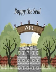 Boppy the Seal ebook by Tina Tazekand,Adrineh Sarkissian
