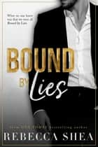 Bound by Lies ebook by