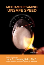 Methamphetamine: Unsafe Speed ebook by Kim Etingoff