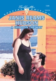 A Child on the Way ebook by Janis Reams Hudson