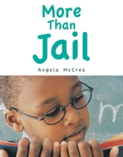 More Than Jail ebook by Angela McCrea