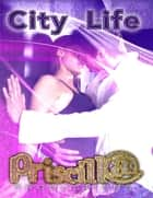 City Life ebook by Priscill@ Productions