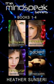 Mindspeak Series Box Set, Books 1-4 ebook by Heather Sunseri