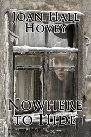 Nowhere to Hide ebook by Joan Hall Hovey