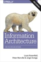 Information Architecture - For the Web and Beyond ebook by