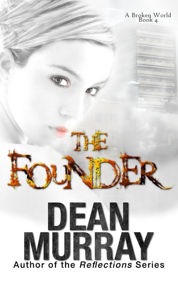 The Founder ebook by Dean Murray