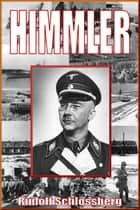 Himmler ebook by Rudolf Schlossberg