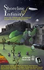 Shoreline of Infinity 11½ - Edinburgh International Science Festival Special Edition ebook by Jane Yolen, Eric Brown, Holly Schofield,...