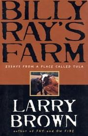 Billy Ray's Farm ebook by Larry Brown