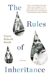 The Rules of Inheritance - A Memoir ebook by Claire Bidwell Smith