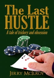The Last Hustle ebook by Jerry McIlroy
