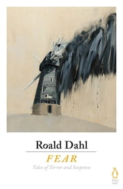 Fear ebook by Roald Dahl