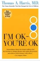 I'm Ok, You're Ok ebook by Thomas Harris