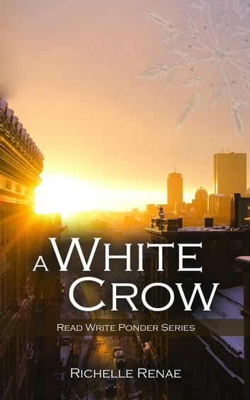 A White Crow ebook by Richelle Renae