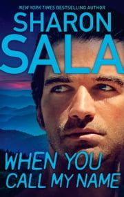 When You Call My Name ebook by Sharon Sala