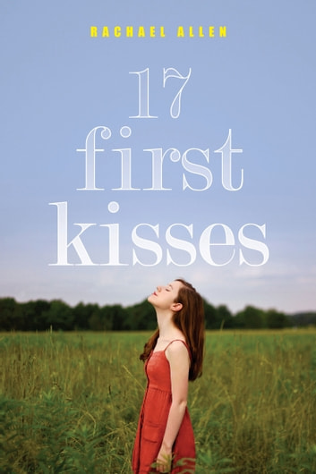 17 First Kisses ebook by Rachael Allen