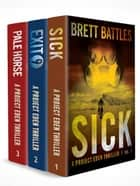 The Project Eden Thrillers Box Set 1: Books 1 - 3 ebook by Brett Battles