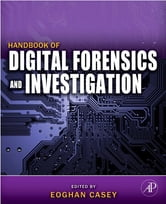 Handbook of Digital Forensics and Investigation ebook by Eoghan Casey