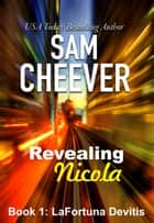 Revealing Nicola ebook by Sam Cheever