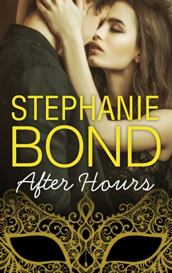 After Hours 電子書籍 by Stephanie Bond