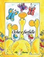 Oche e farfalle ebook by Ally Charmy