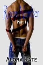 Room Number 5 ebook by Alora Kate