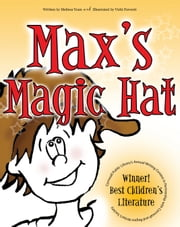 Max's Magic Hat ebook by Melissa Yuan, Vicki Peters Fawcett