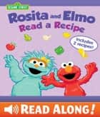 Rosita and Elmo Read a Recipe (Sesame Street Series) ebook by Jodie Shepherd, Bob Berry