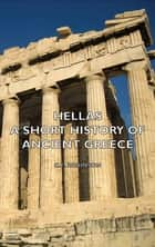 Hellas - A Short History of Ancient Greece ebook by C. E. Robinson
