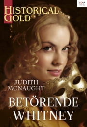 Betörende Whitney ebook by Judith McNaught