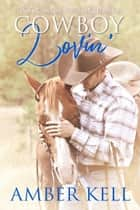 Cowboy Lovin ebook by Amber Kell