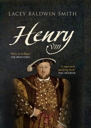 Henry VIII ebook by Lacey Baldwin-Smith