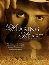 A Hearing Heart ebook by Bonnie Dee