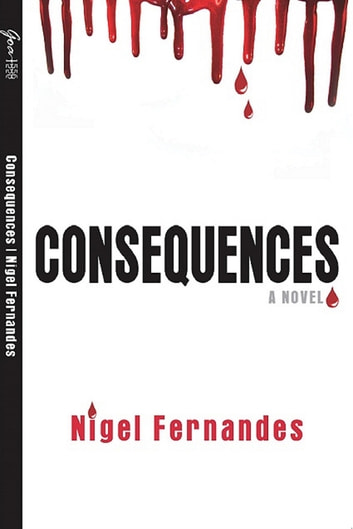 Consequences ebook by Nigel Fernandes