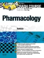 Crash Course: Pharmacology E-Book ebook by Elisabetta Battista, MBBS, BSc,...