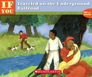 If You Traveled on the Underground Railroad ebook by Ellen Levine,Larry Johnson