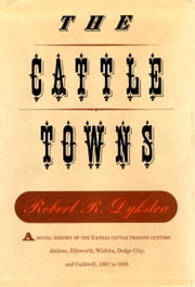 Cattle Towns ebook by Robert Dykstra