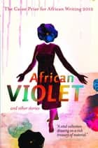 The Caine Prize for African Writing 2012 ebook by Caine Prize