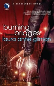 Burning Bridges ebook by Laura Anne Gilman