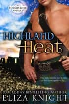 Highland Heat - Touchstone ebook by Eliza Knight