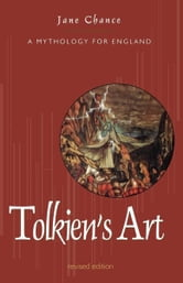 Tolkien's Art - A Mythology for England ebook by Jane Chance