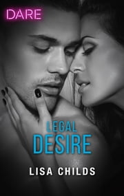 Legal Desire - A Steamy Workplace Romance ebook by Lisa Childs
