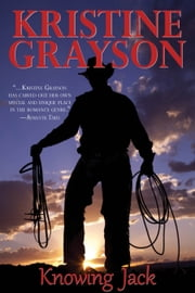 Knowing Jack ebook by Kristine Grayson