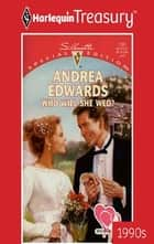 Who Will She Wed? ebook by Andrea Edwards