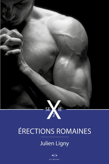 Erections romaines 2 ebook by Julien Ligny
