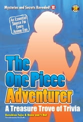 The One Piece Adventurer: The Unofficial Guide ebook by DH Publishing