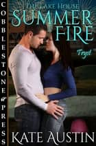 Summer Fire ebook by Kate Austin