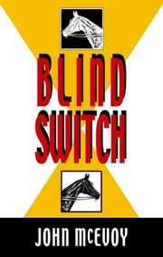 Blind Switch ebook by John McEvoy