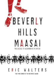 Beverly Hills Maasai ebook by Eric Walters