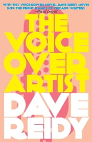 The Voiceover Artist ebook by Dave Reidy